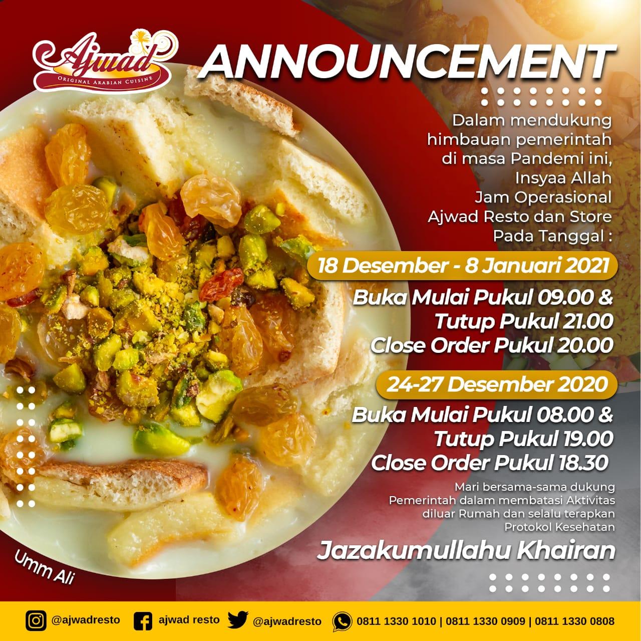 Announcement !! Informasi Jam Operasional Ajwad Resto dan Ajwad Store
